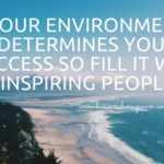 environment and success